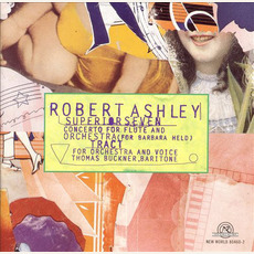Superior Seven / Tract mp3 Album by Robert Ashley