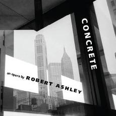 Concrete mp3 Album by Robert Ashley