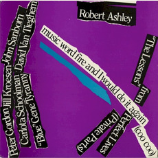 Perfect Lives (Private Parts): Music Word Fire And I Would Do It Again (Coo Coo) mp3 Album by Robert Ashley