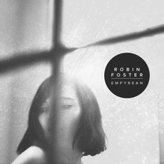 Empyrean mp3 Album by Robin Foster