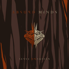 Serve or Suffer mp3 Album by Absurd Minds