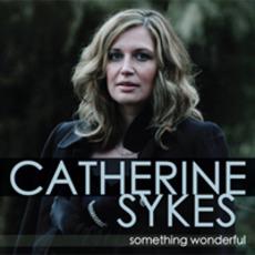 Something Wonderful mp3 Album by Catherine Sykes