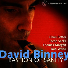 Bastion Of Sanity mp3 Album by David Binney