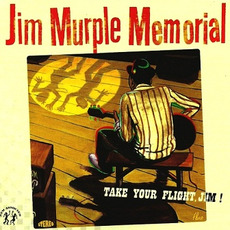 Take Your Flight, Jim! mp3 Album by Jim Murple Memorial