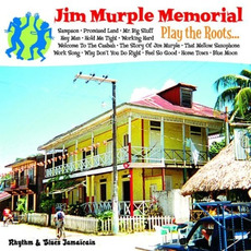 Play the Roots... mp3 Album by Jim Murple Memorial