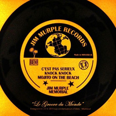 Le Groove Du Monde mp3 Album by Jim Murple Memorial