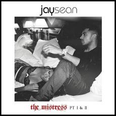 The Mistress, Pt. I & II mp3 Album by Jay Sean