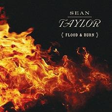 Flood & Burn mp3 Album by Sean Taylor