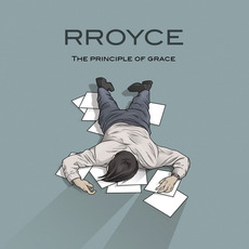 The Principle of Grace mp3 Single by RROYCE