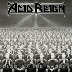 Plan of the Damned mp3 Single by Acid Reign
