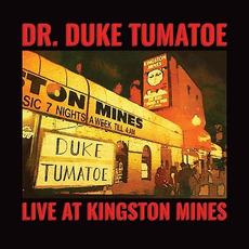 Live At Kingston Mines mp3 Live by Dr. Duke Tumatoe