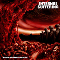 Unmercyful Extermination (Re-Issue) mp3 Album by Internal Suffering