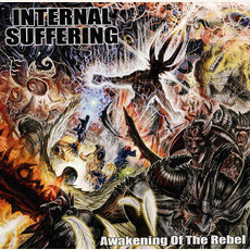 Awakening of the Rebel mp3 Album by Internal Suffering