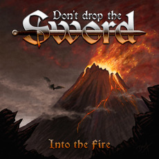 Into The Fire mp3 Album by Don't Drop The Sword