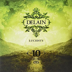 Lucidity: The 10th Anniversary Edition by Delain