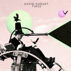 Times mp3 Album by David August