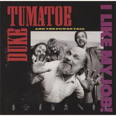 I Like My Job! mp3 Album by Dr. Duke Tumatoe