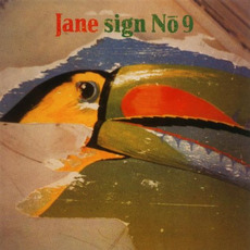 Sign No 9 mp3 Album by Jane