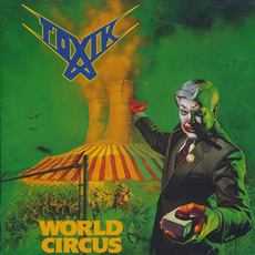 World Circus (Remastered) mp3 Album by Toxik