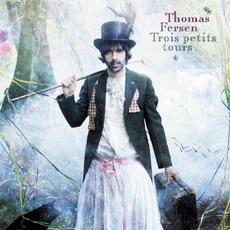 Trois petits tours mp3 Album by Thomas Fersen