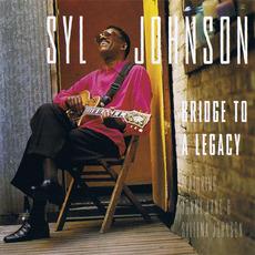 Bridge to a Legacy mp3 Album by Syl Johnson