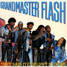 They Said It Couldn't Be Done mp3 Album by Grandmaster Flash