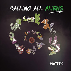 Calling All Aliens mp3 Album by Minteer