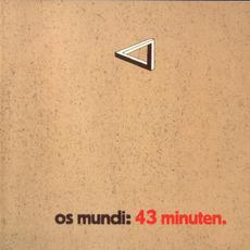 43 Minuten (Re-Issue) mp3 Album by Os Mundi
