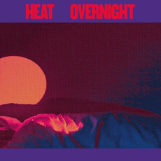 Overnight mp3 Album by Heat (CAN)