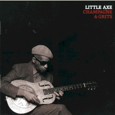 Champagne & Grits mp3 Album by Little Axe