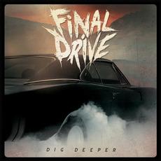 Dig Deeper mp3 Album by Final Drive