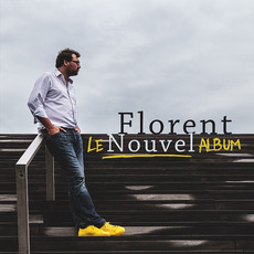 Le Nouvel album mp3 Album by Florent Nouvel