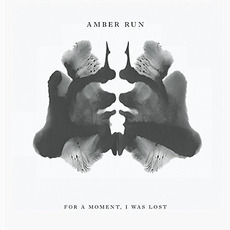 For A Moment, I Was Lost mp3 Album by Amber Run