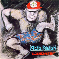 Moshkinstein mp3 Album by Acid Reign