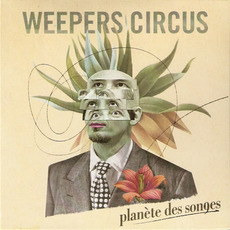 Planète des songes mp3 Album by Weepers Circus