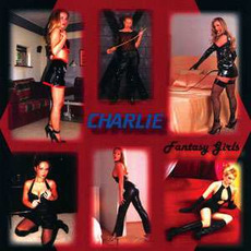 Fantasy Girls (Remastered) mp3 Album by Charlie