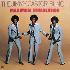 Maximum Stimulation mp3 Album by The Jimmy Castor Bunch