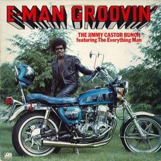 E-Man Groovin' mp3 Album by The Jimmy Castor Bunch