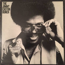 The Jimmy Castor Bunch mp3 Album by The Jimmy Castor Bunch