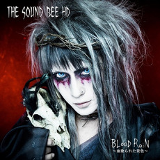 BLood Rain ~血塗られた景色~ mp3 Album by THE SOUND BEE HD