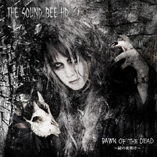 Dawn Of the Dead ~屍の夜明け~ mp3 Album by THE SOUND BEE HD