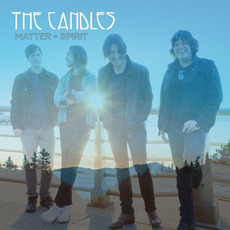 Matter + Spirit mp3 Album by The Candles