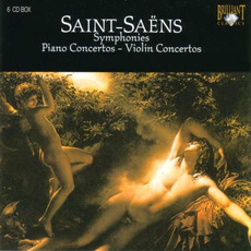 Symphonies / Piano Concertos / Violin Concertos mp3 Artist Compilation by Camille Saint-Saëns