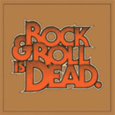 Rock & Roll Is Dead mp3 Album by The Hellacopters
