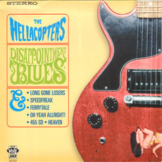 Disappointment Blues mp3 Album by The Hellacopters