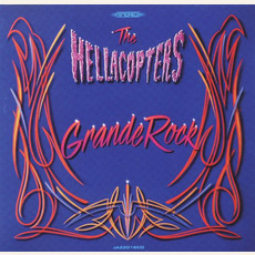 Grande Rock mp3 Album by The Hellacopters