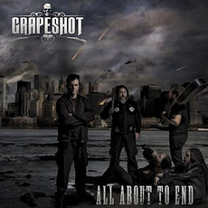 All About To End mp3 Album by Grapeshot
