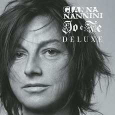 Io e te (Deluxe Edition) by Gianna Nannini
