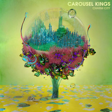 Charm City mp3 Album by Carousel Kings