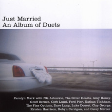 Just Married: An Album of Duets mp3 Album by Carolyn Mark